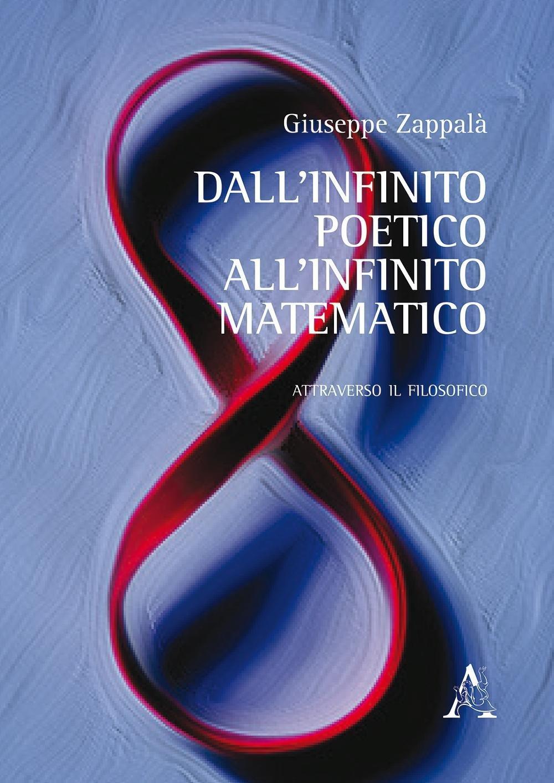 dall infinito poetico all infinito matematico
