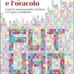 PREMIO ASIMOV 2020 Alessandro Vespignani Algoritmo Oracolo